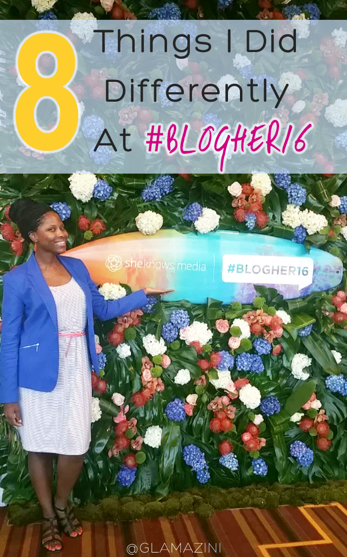 8 Things I Did Differently at #BlogHer16