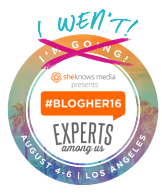 I Went To #BlogHer16