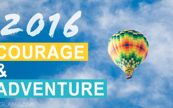 Courage – A Review of 2016 + What I've Learned