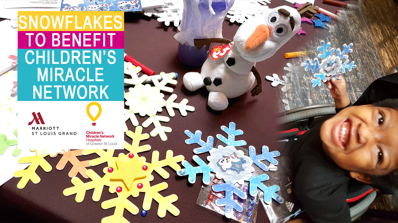 Build A Snowflake At Marriott St. Louis Grand To Benefit The Children's Miracle Network!