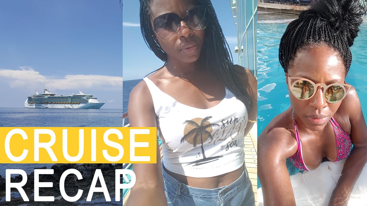 Cruise Recap