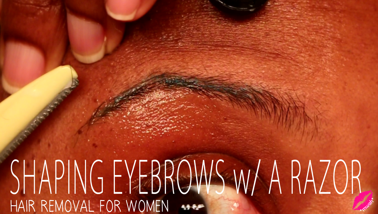 Shaping Eyebrows With A Razor Hair Removal For Women Glamazini