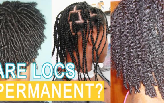Are Locs Permanent?